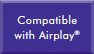 Compatible with Airplay