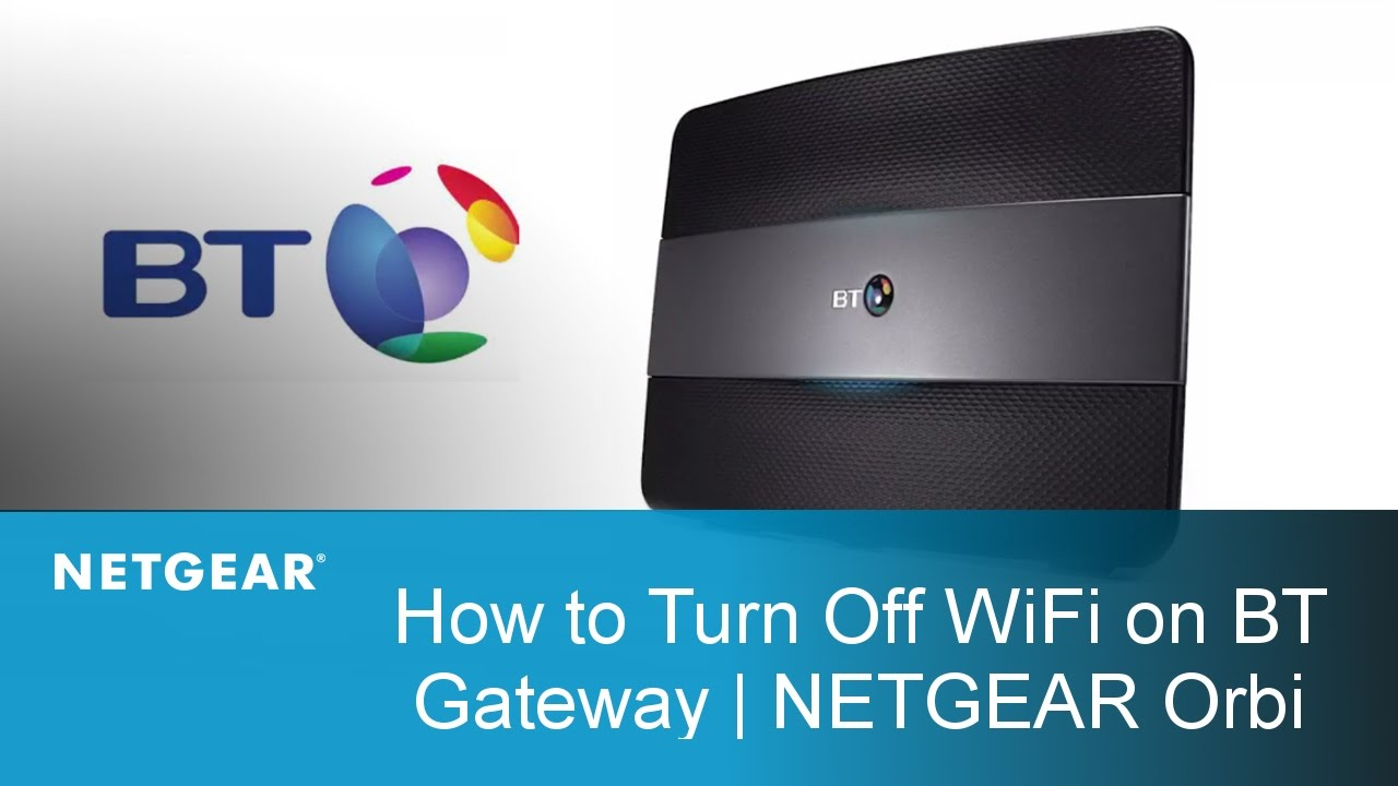 Orbi Rbk50 Wifi System Netgear Support At Amp T U Verse Modem Wiring Diagram How To Turn Off On Your Bt Gateway